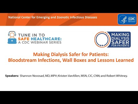 Making Dialysis Safer For Patients: Bloodstream Infections, Wall Boxes, And Lessons Learned