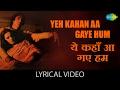 Yeh Kahan Aa Gaye Hum with lyrics यह कहा आ गए हम गाने के बोल Silsila Rekha Amitabh Bachchan
