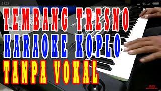 tembang tresno karaoke dangdut koplo tanpa vokal lirik berjalan