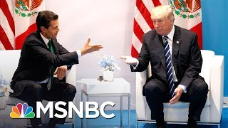 Lawrence: Donald Trump Begged Mexico For Help On The Wall | The Last Word | MSNBC
