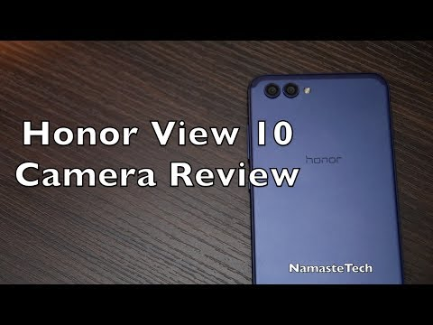 Honor View 10 Camera Review & Picture Samples [Hindi]