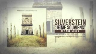 Silverstein - Je me Souviens