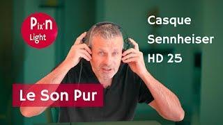 Sennheiser HD 25 - Le Casque Audio des Vidéastes !