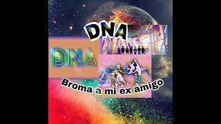 """Video Broma a un ex amigo con la canción """"DNA"""" de bts download MP3, 3GP, MP4, WEBM, AVI, FLV Juni 2018"""