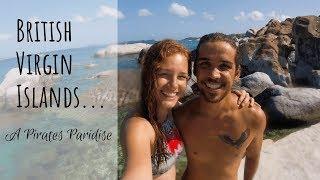 British Virgin Islands... A Pirates Paradise [EP 26]  Sailing Millennial Falcon