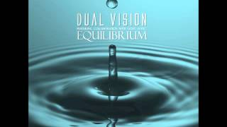 Dual Vision and Light Static - Blue Dream [Equilibrium EP]
