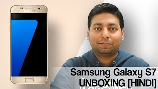 Samsung Galaxy S7 UNBOXING [HINDI]