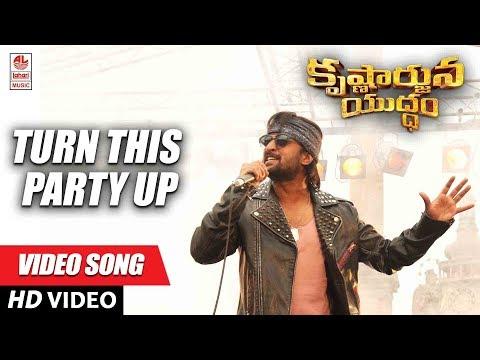 Turn This Party Up Full Video Song - Krishnarjuna Yuddham Video songs | Nani, Anupama, Rukshar