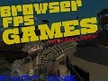 BEST BROWSER FPS GAMES (2018) - Rushed Reviews