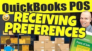 Quickbooks pos: receiving settings & preferences