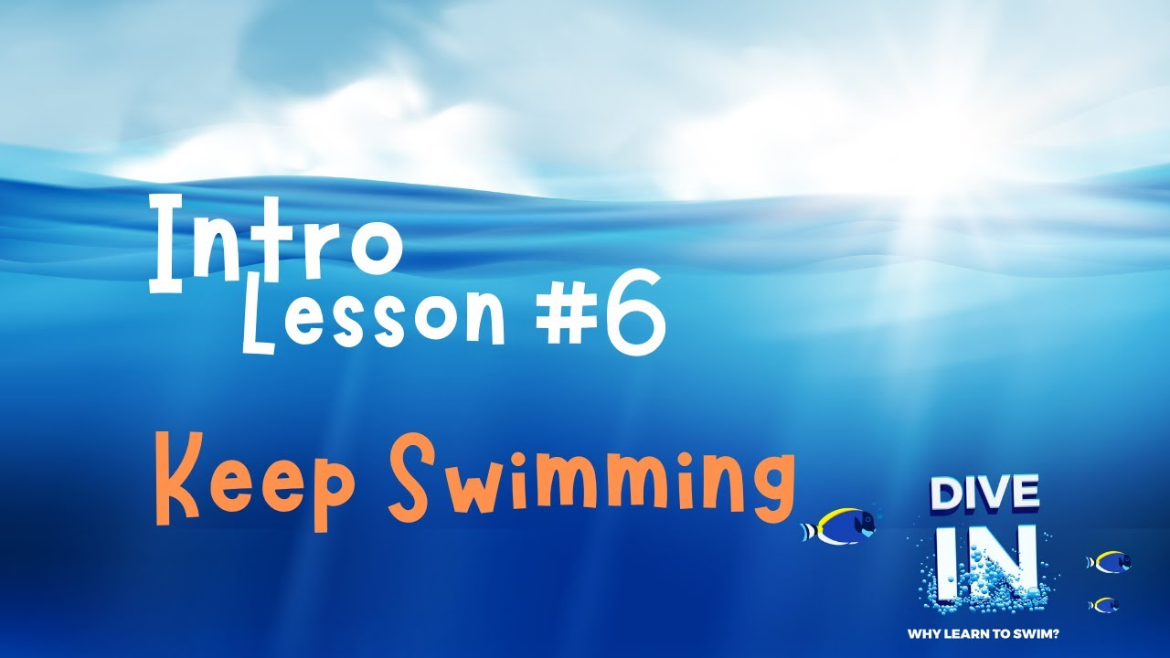 CCR Kids' Dive In series | Intro Lesson 6: Keep Swimming