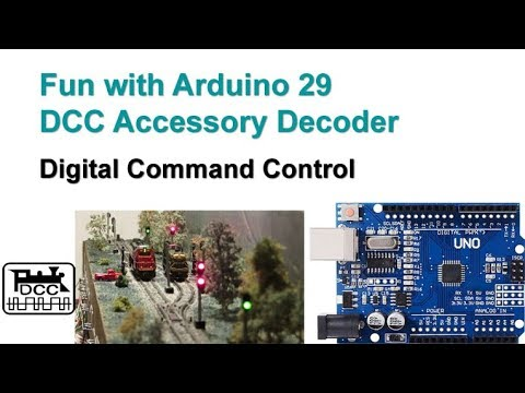 Fun with Arduino 29 DCC Accessory Decoder