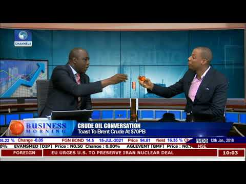 Toast To Brent Crude Oil At $70PB Pt.1 |Business Morning|