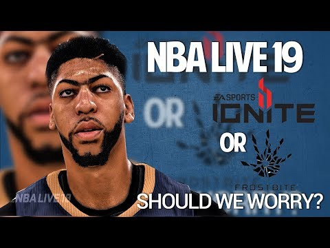 NBA LIVE 19 Will NOT Use Frostbite Engine! NEW REAL PLAYER TECHNOLOGY IN LIVE 19!