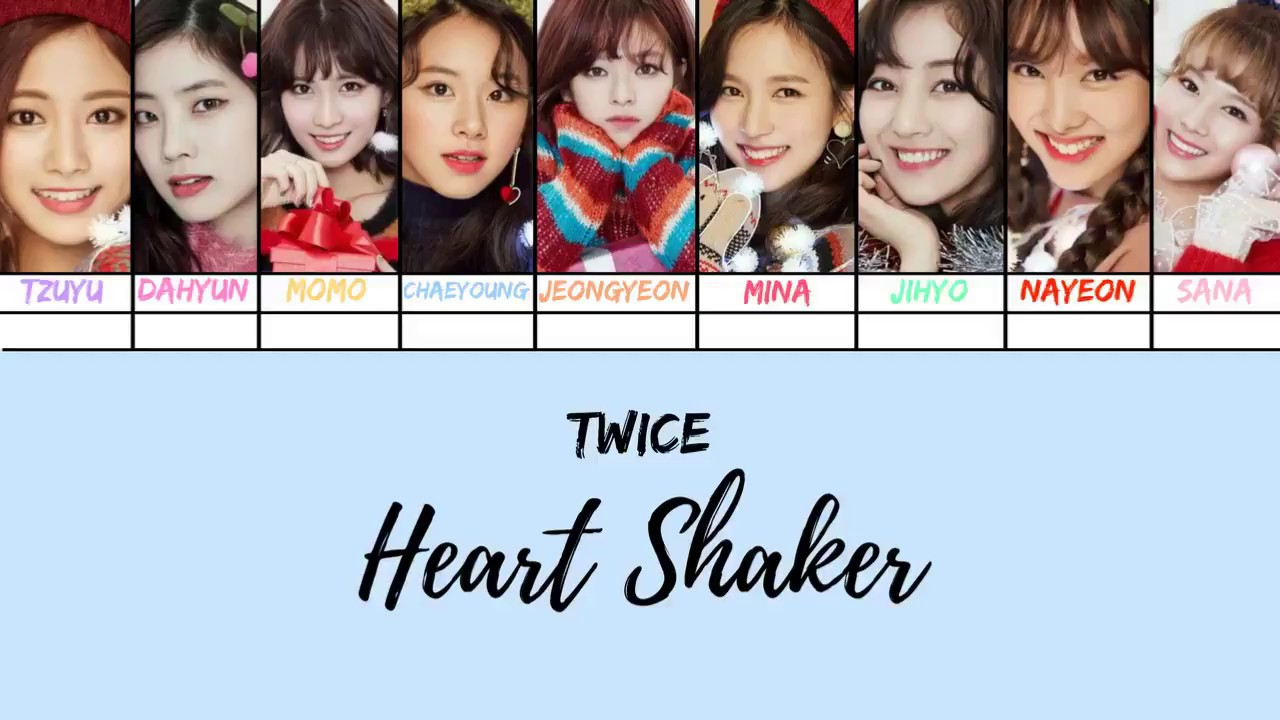 Heart Shaker Twice Han Rom Vostfr Color Coded Lyrics Line