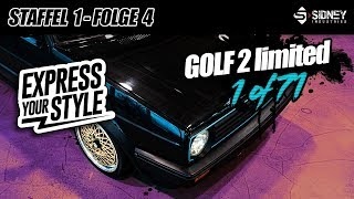 1 of 71 - VW Golf 2 Limited 16V G60 | Express Your Style - Staffel 1, Folge 4 | Sidney Industries