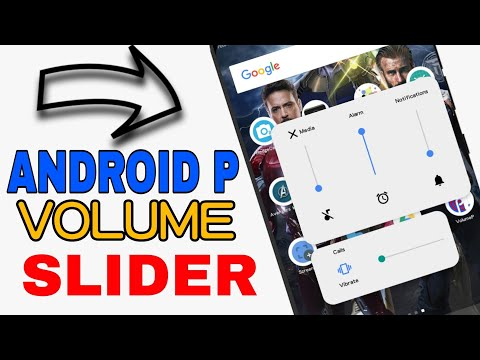 Android P volume Slider for all Android Devices 2018