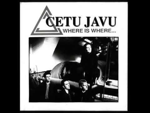 Cetu Javu - Where (Best Quality)