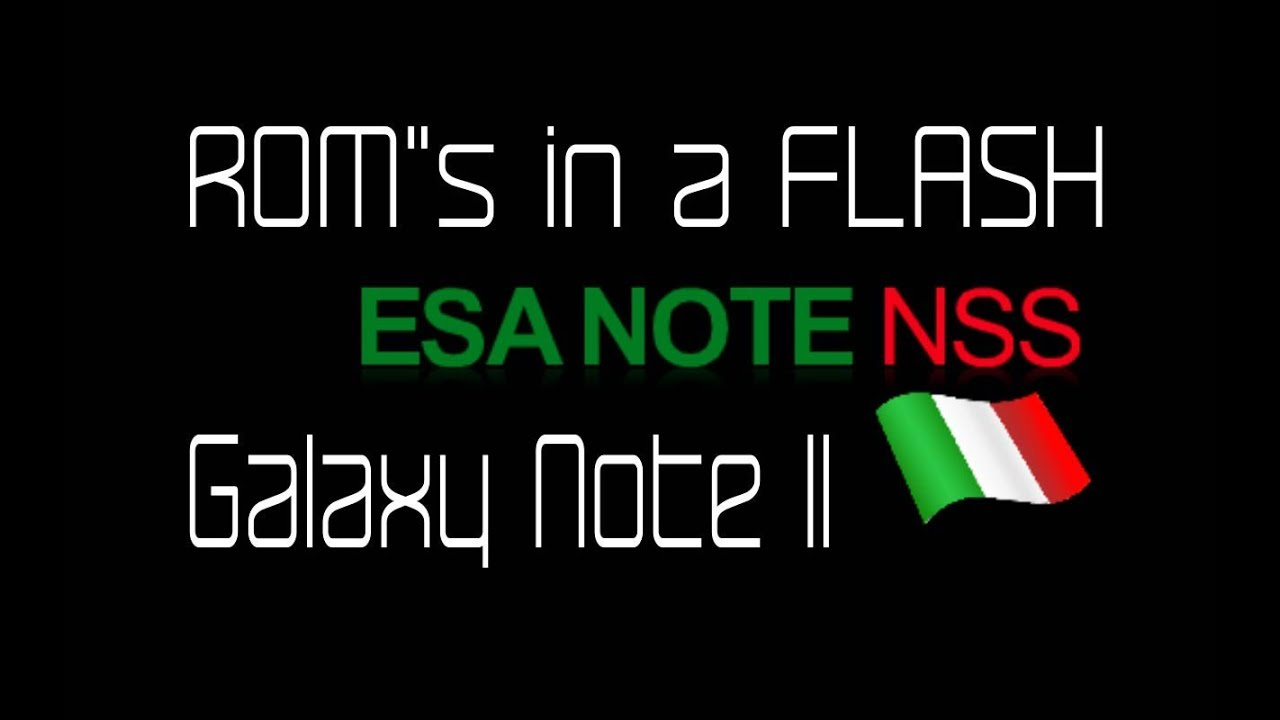 Galaxy Note II ROM's in a FLASH (Esa Note) - YouTube