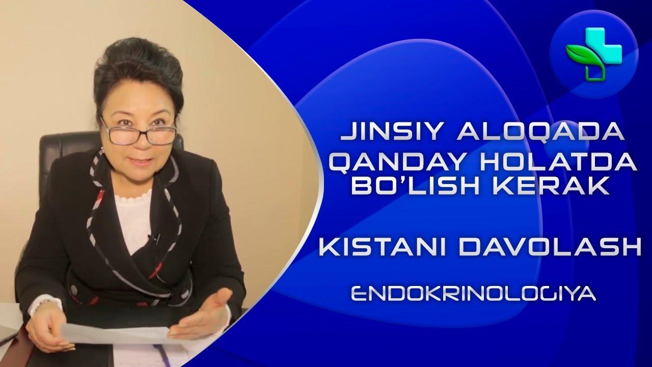 Endokrinologiya: Endokrinolog maslaxatlari, Jinsiy aloqada qanday holatda bo'lish kerak? Kistani davolash!