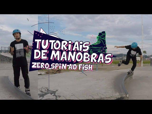 Aprendendo Manobras De Patins - Zero Spin Ao Fish