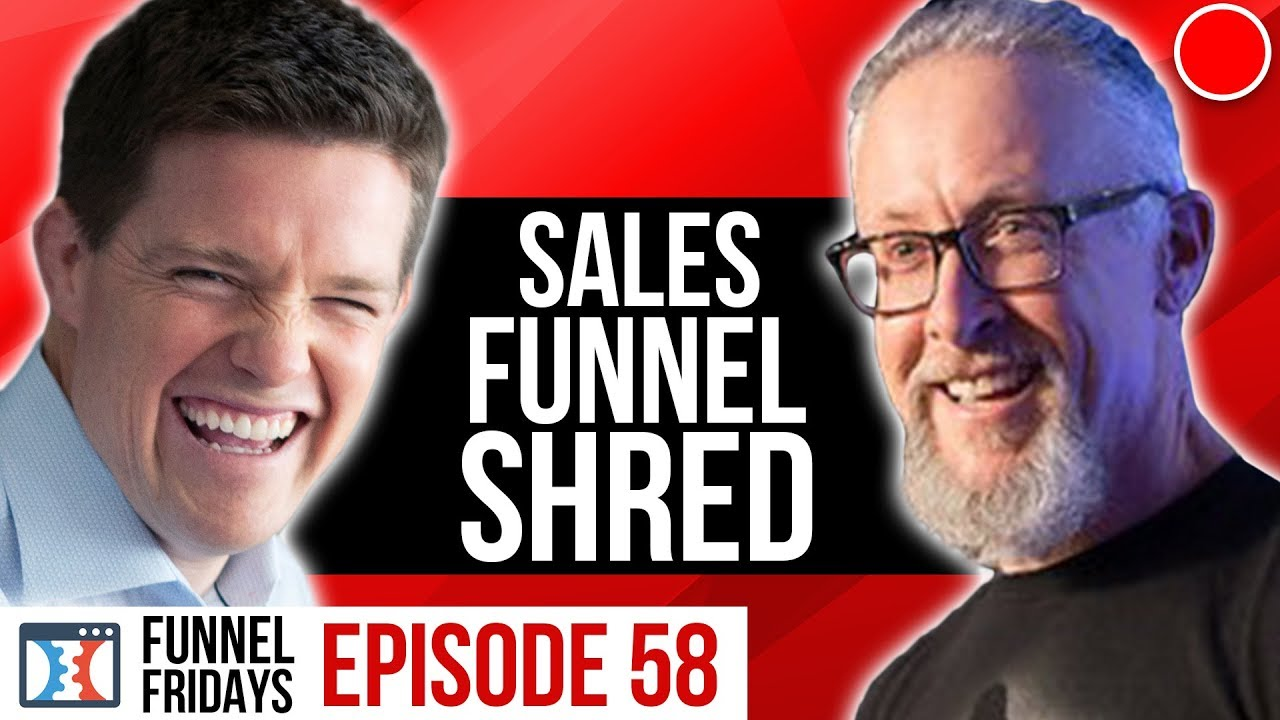Shred The Weight Off Your Sales Funnel! | Funnel Fridays Ep 58