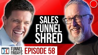 Shred The Weight Off Your Sales Funnel!   Funnel Fridays Ep 58