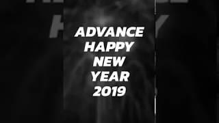 Advance Happy New Year 2019 Whatsapp Status Swag Status Presented By P K