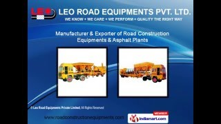 Road Construction Equipment By Leo Road Equipments Private Limited, Ahmedabad