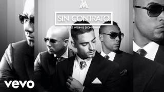 Maluma ft. Wisin y  Don Omar - SIN CONTRATO REMIX