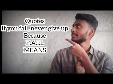 """Quotes :- If you fail, never give up because. F.A.I.L means """"First Attempt In Learning"""" etc #QISL"""