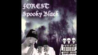 Spooky Black - SPOOKY FUNK (ft. Purple Curls) Prod. Chris Berry [FOREST mixtape]