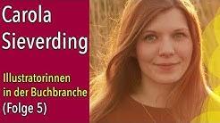 Carola Sieverding - Illustratorinnen in der Buchbranche (5)