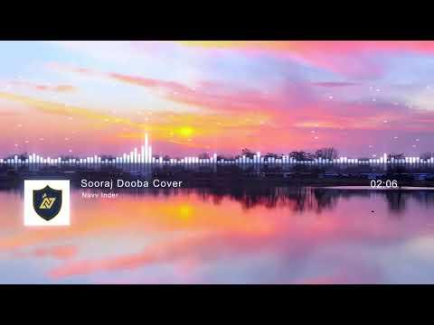 """""""Sooraj Dooba Hain"""" Cover by """"Navv Inder"""" - Dj EmWee"""