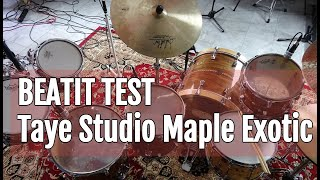 Vintage Test BeatIt: Taye Studio Maple Exotic