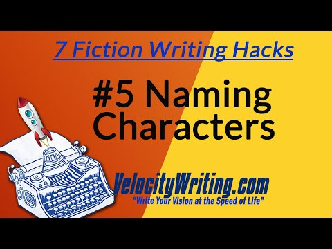 A Name is a Claim to Fame - Fiction Writing Hack #5 of 7