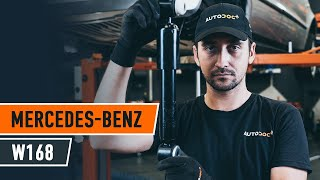 Peržiūrėkite vaizdo įrašo vadovą, kaip pakeisti MERCEDES-BENZ A-CLASS (W168) Amortizatorius