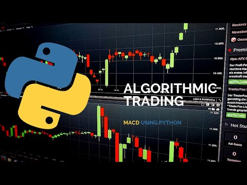 Algorithmic Trading Strategy Using MACD & Python