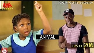 MARK ANGEL COMEDY - ANIMAL EPISODE 206 MARK ANGEL TV