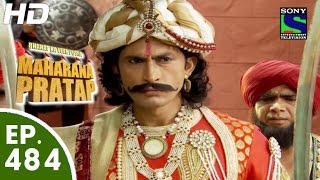 Bharat Ka Veer Putra Maharana Pratap - महाराणा प्रताप - Episode 484 - 9th September, 2015