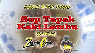 Sup Tapak Kaki Lembu by Zack Est (part 2)