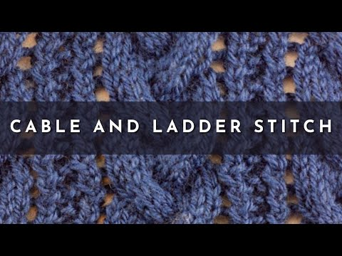 How To Knit The Cable Ladder Stitch Youtube