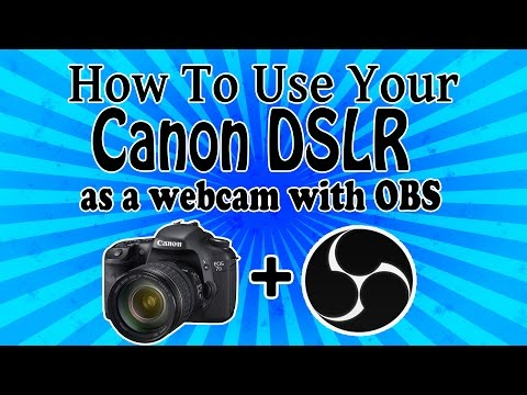 Use your Canon DSLR as a Webcam with OBS!