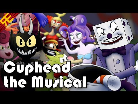 Cuphead the Musical (feat. Markiplier, NateWantsToBattle, Jacksepticeye & More)