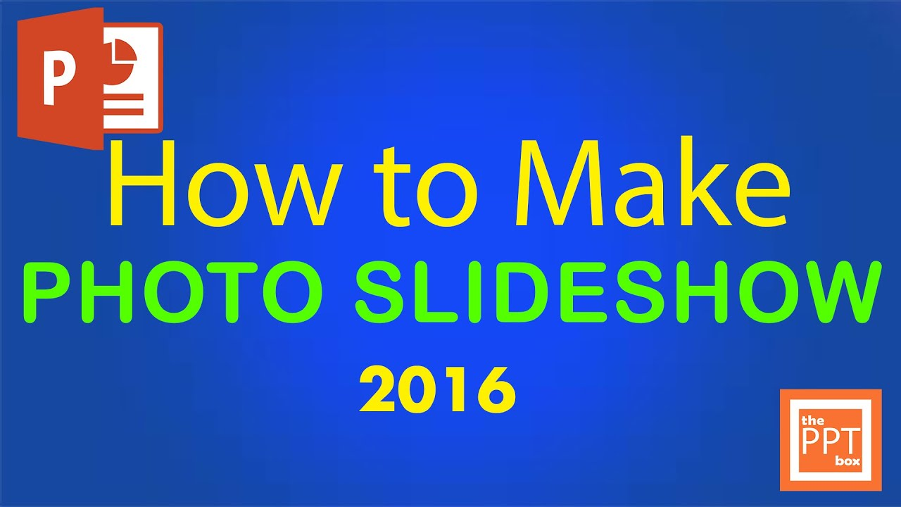 How to make photo slideshow in powerpoint 2016 - Beginners ...