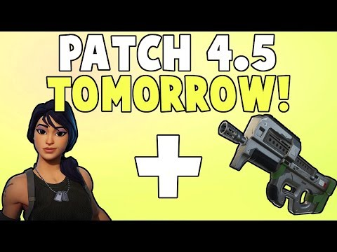 Patch 4.5 Information! (Update Out Tomorrow) | Fortnite Save The World News!