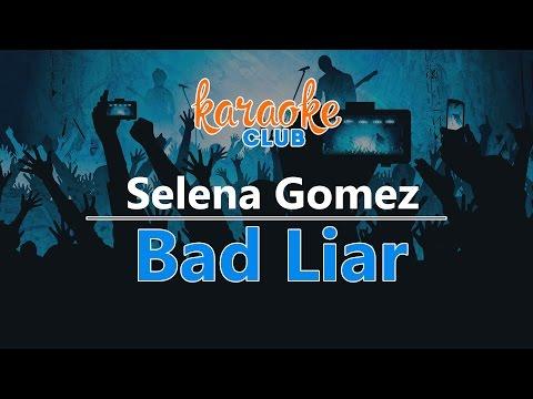 Selena Gomez - Bad Liar (Karaoke Version)