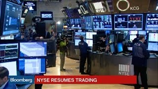 NYSE Resumes Trading After Hours-Long Halt