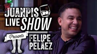 The Juanpis Live Show - Entrevista a Felipe Peláez