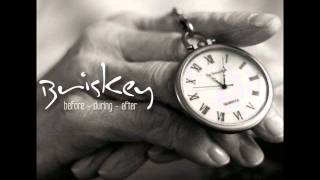 Briskey - After Hours